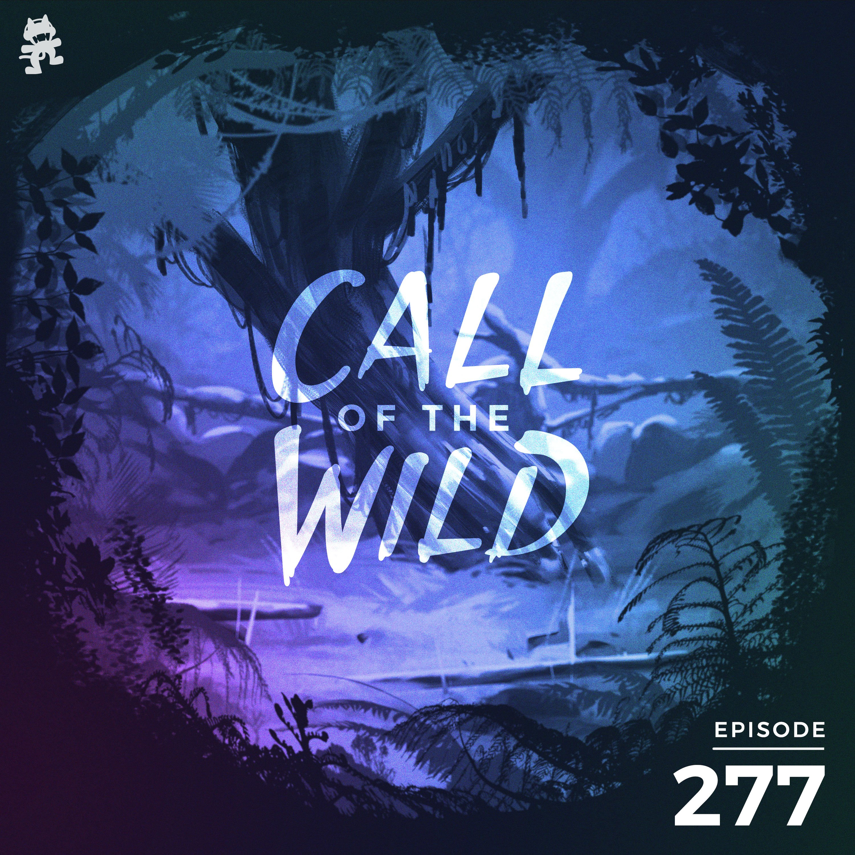 Monstercat: Call of the Wild - Episode 277