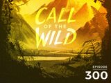 Monstercat: Call of the Wild - Episode 300