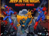 Deep In The Night (MUZZ Remix)