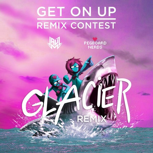 Get On Up (Glacier Remix)