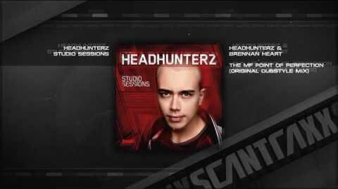 Headhunterz_&_Brennan_Heart_-_The_MF_Point_Of_Perfection_(Original_Dubstyle_Mix)