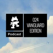 Monstercat Podcast - 024 Vanguard Edition