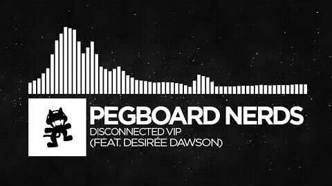 Pegboard_Nerds_-_Disconnected_VIP._Desirée_Dawson)_-Monstercat_FREE_Release-