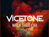 Walk Thru Fire