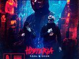 Hysteria (F.O.O.L & SKUM)