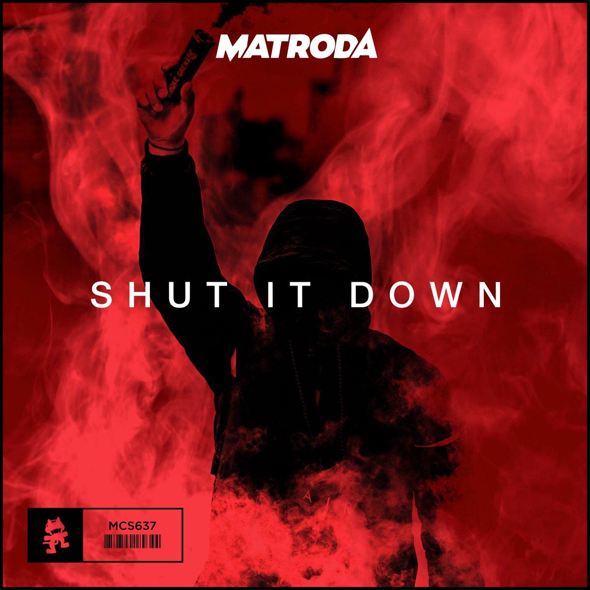 Shut It Down (Matroda)