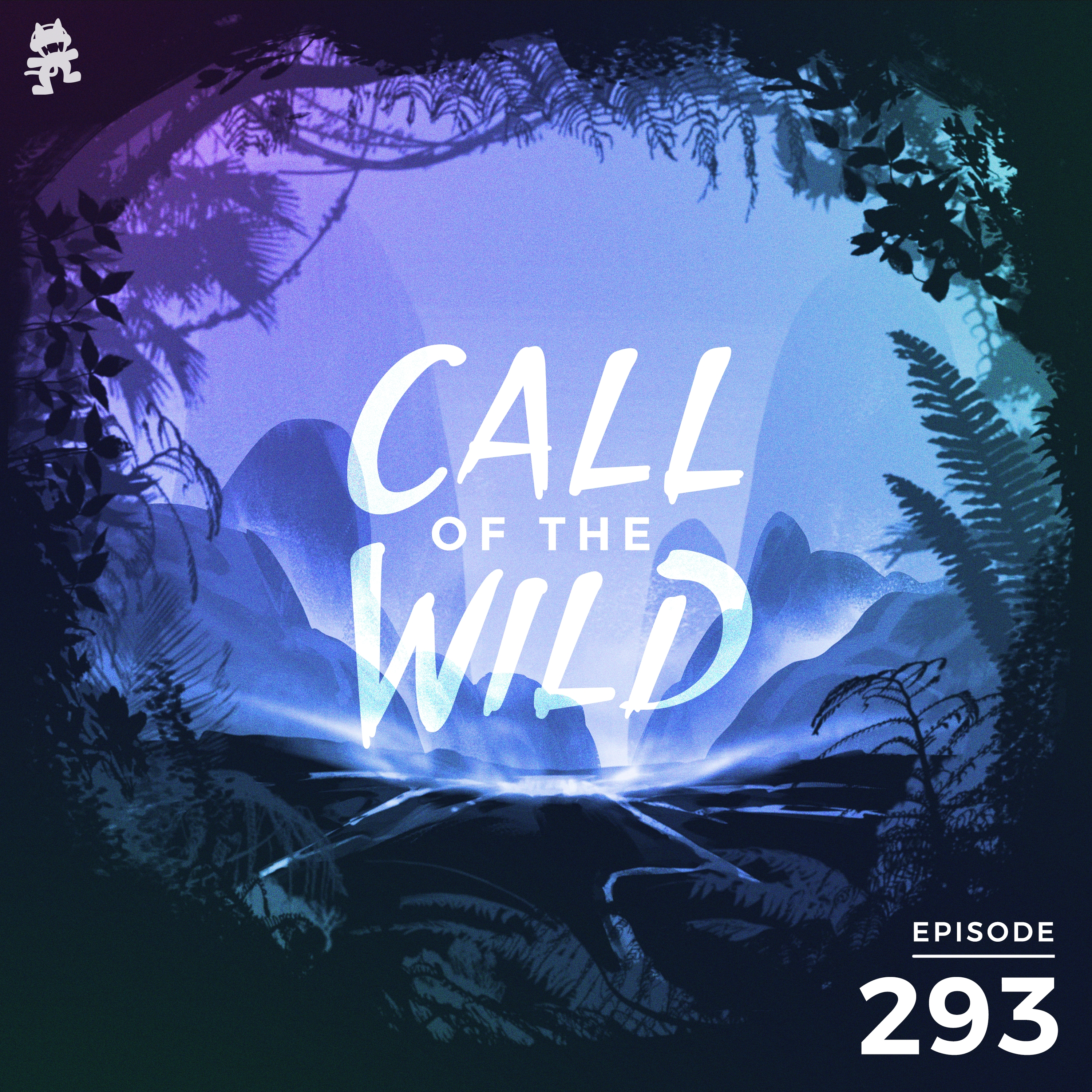 Monstercat: Call of the Wild - Episode 293