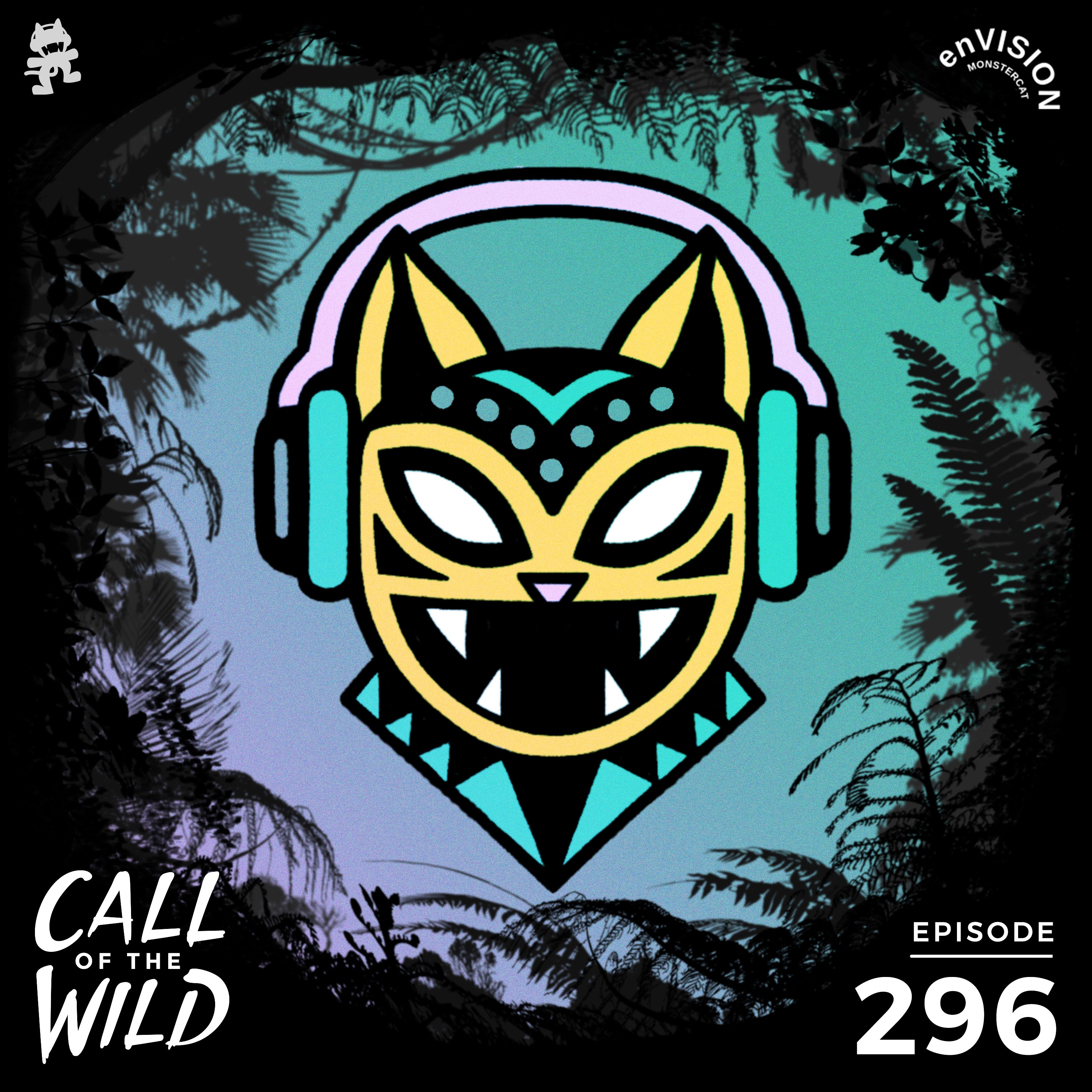 Monstercat: Call of the Wild - Episode 296