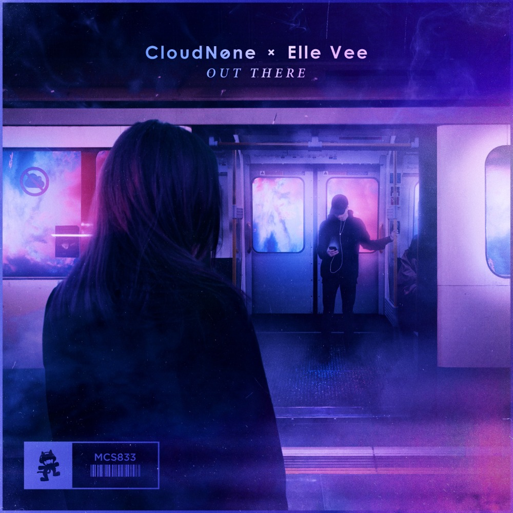 Out There (CloudNone & Elle Vee)