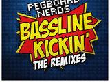 Bassline Kickin (Astronaut Remix)