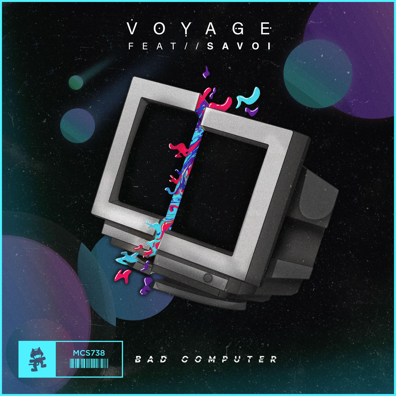 Voyage (Bad Computer)