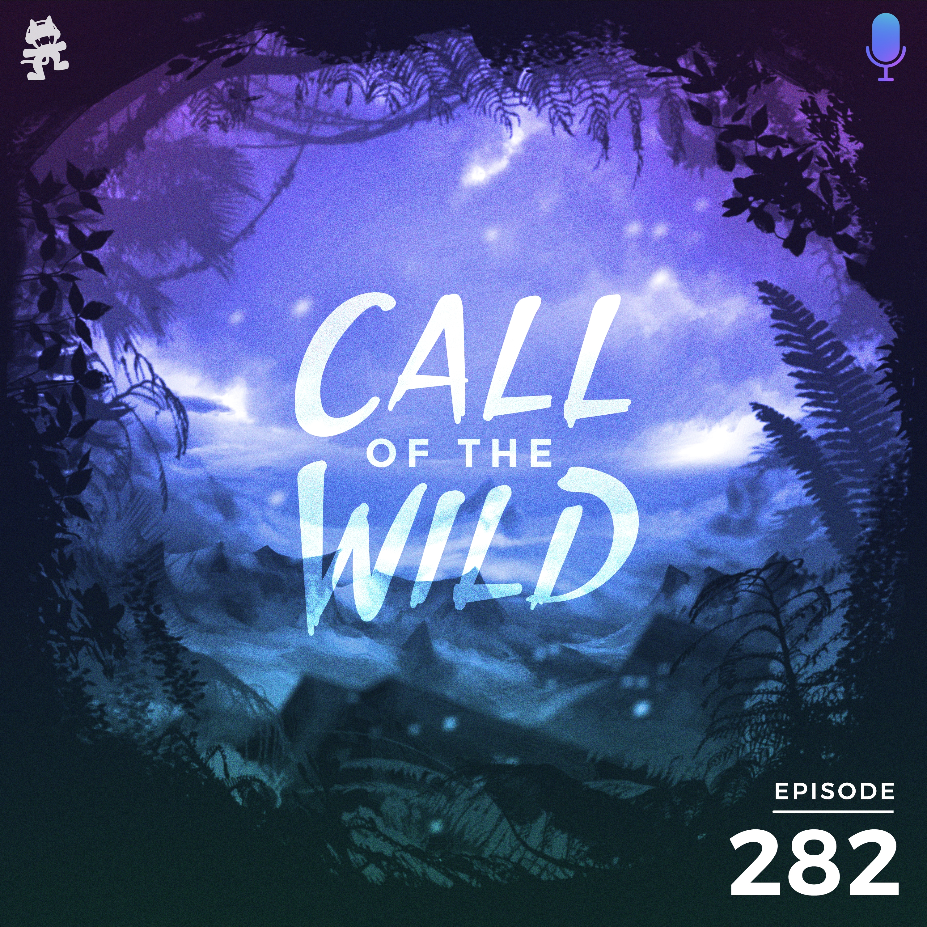 Monstercat: Call of the Wild - Episode 282