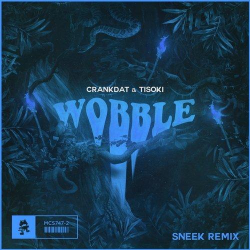 Wobble (SNEEK Remix)