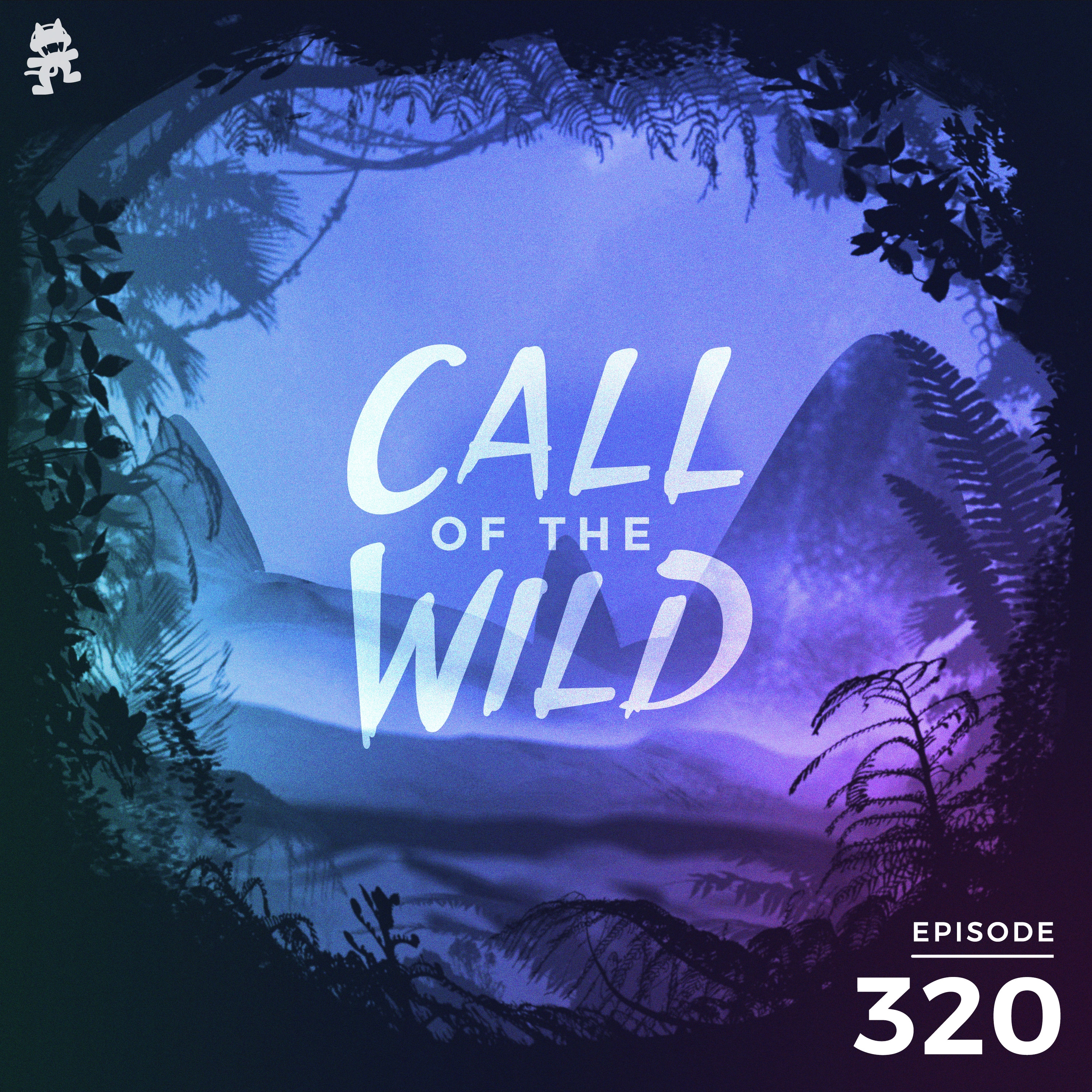 Monstercat: Call of the Wild - Episode 320