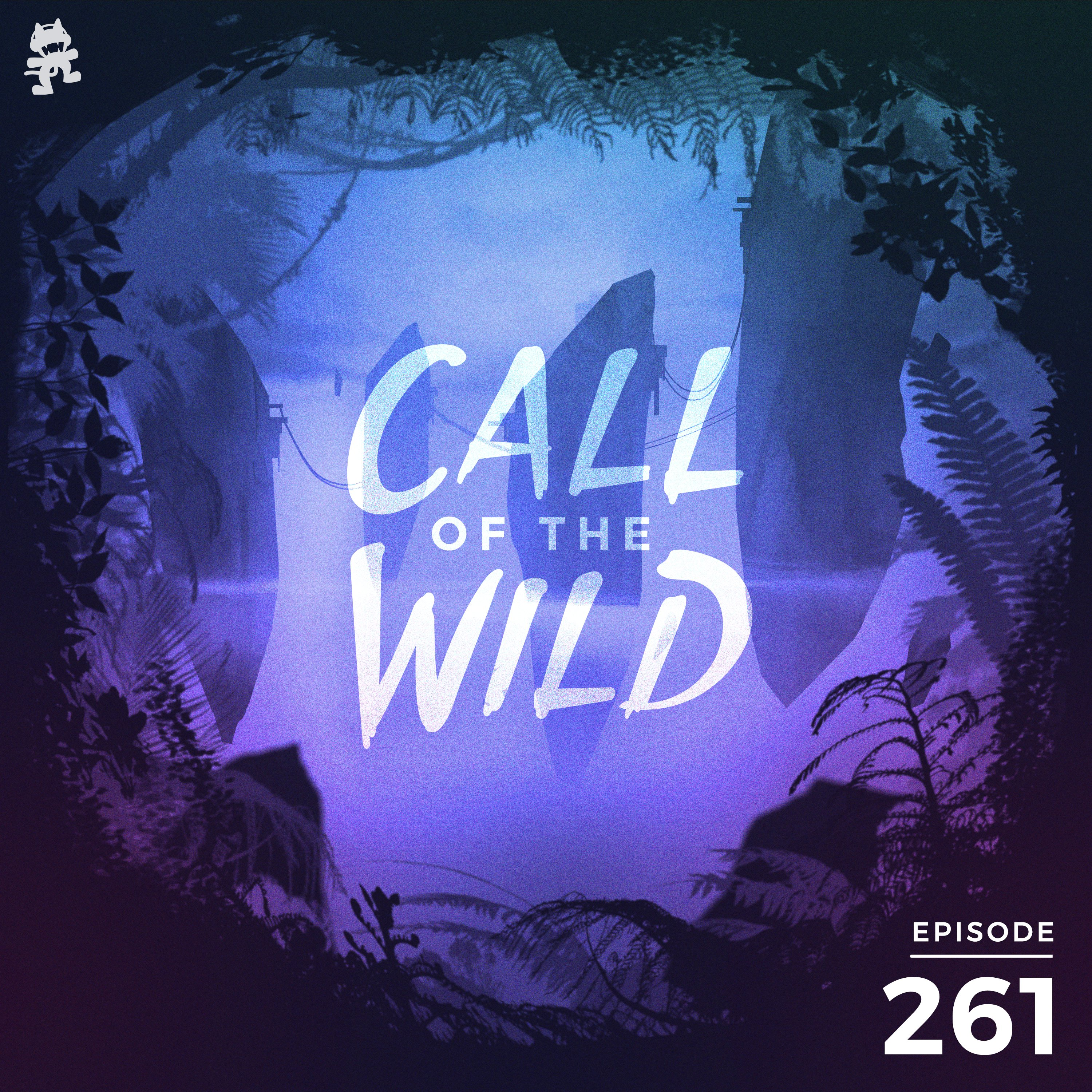 Monstercat: Call of the Wild - Episode 261