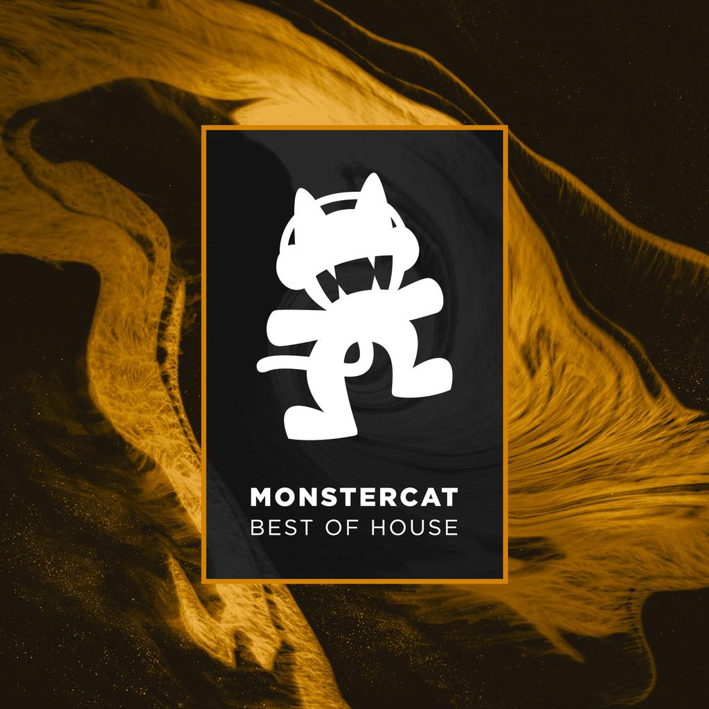 Monstercat - Best of House