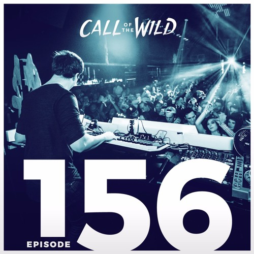 Monstercat: Call of the Wild - Episode 156