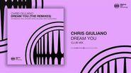 Chris Giuliano - Dream You (Club Mix)