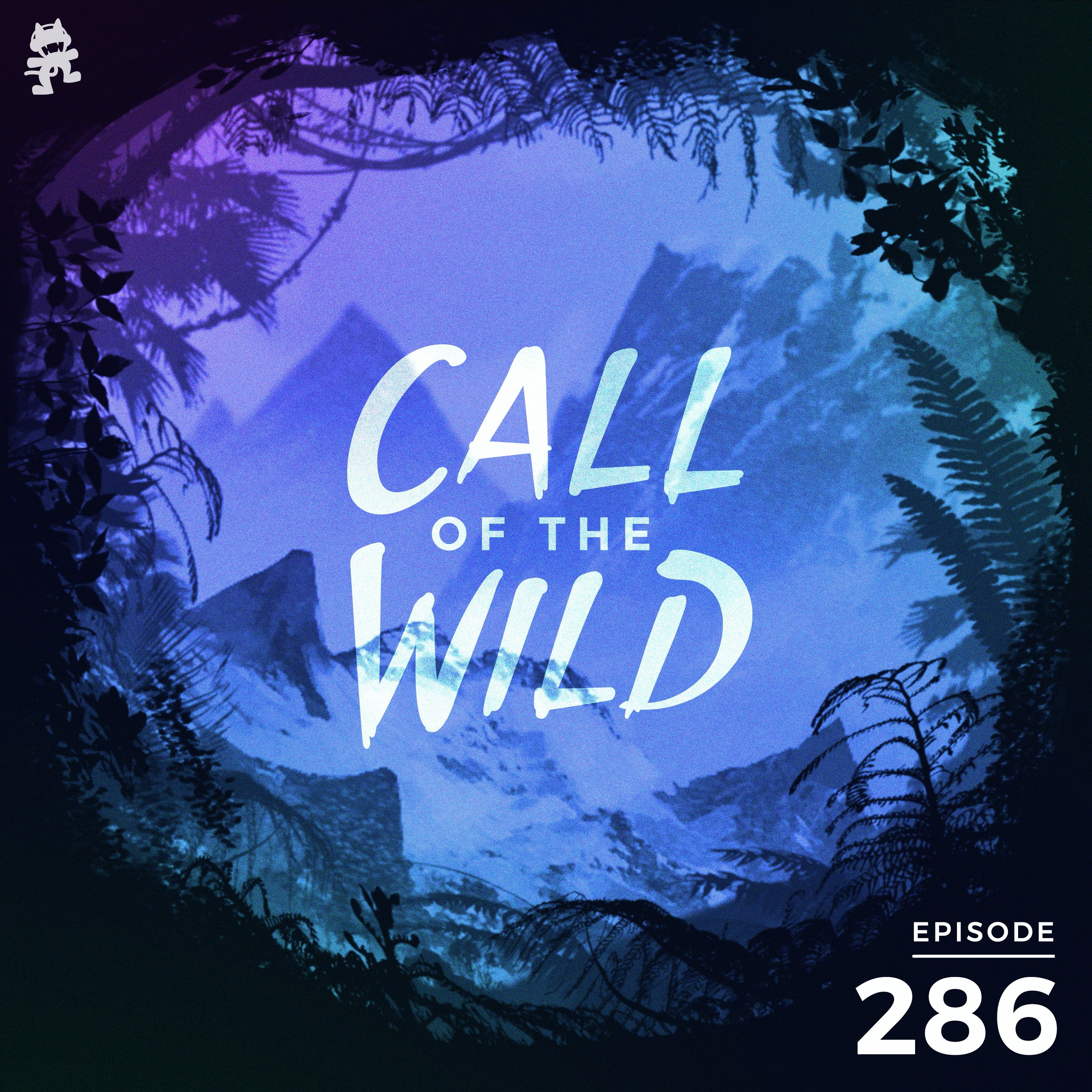 Monstercat: Call of the Wild - Episode 286