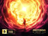 Without You (Protostar)
