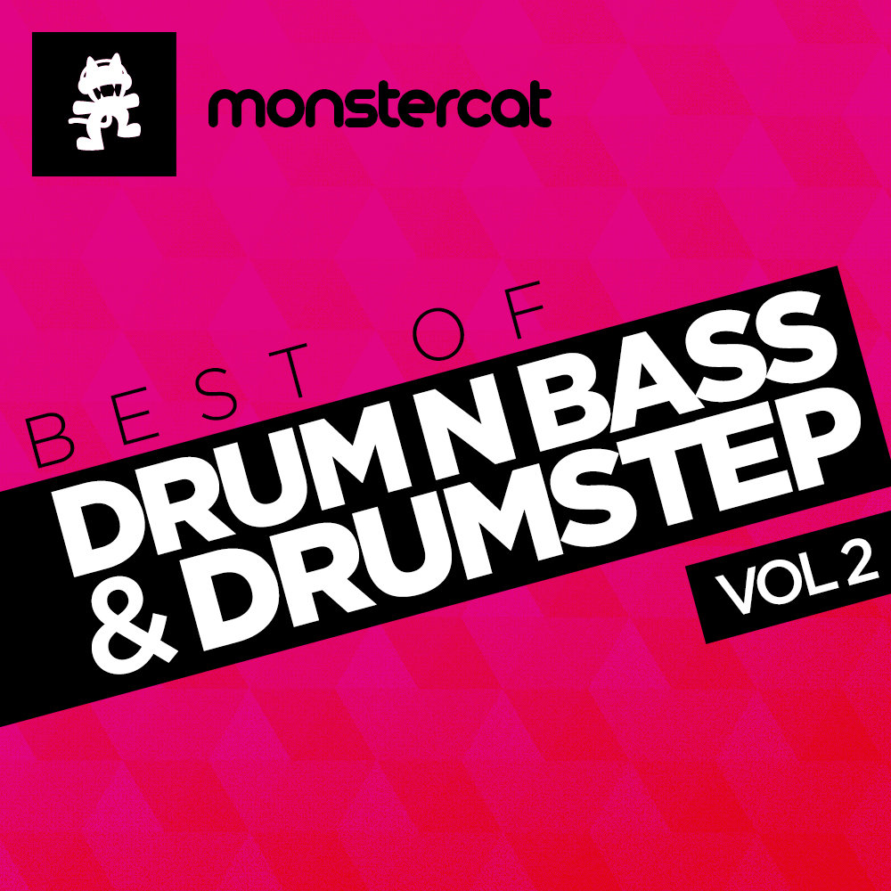 Monstercat - Best of DNB & Drumstep Vol. 2