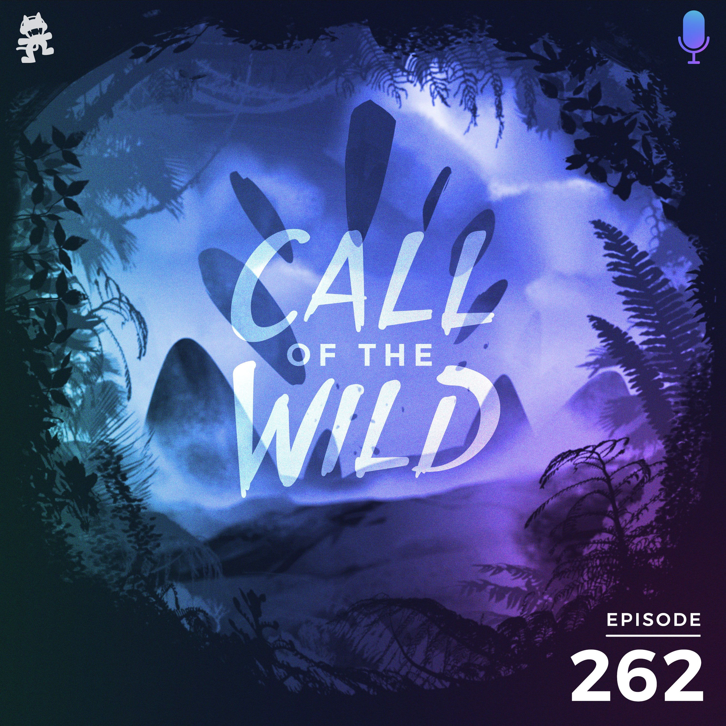 Monstercat: Call of the Wild - Episode 262