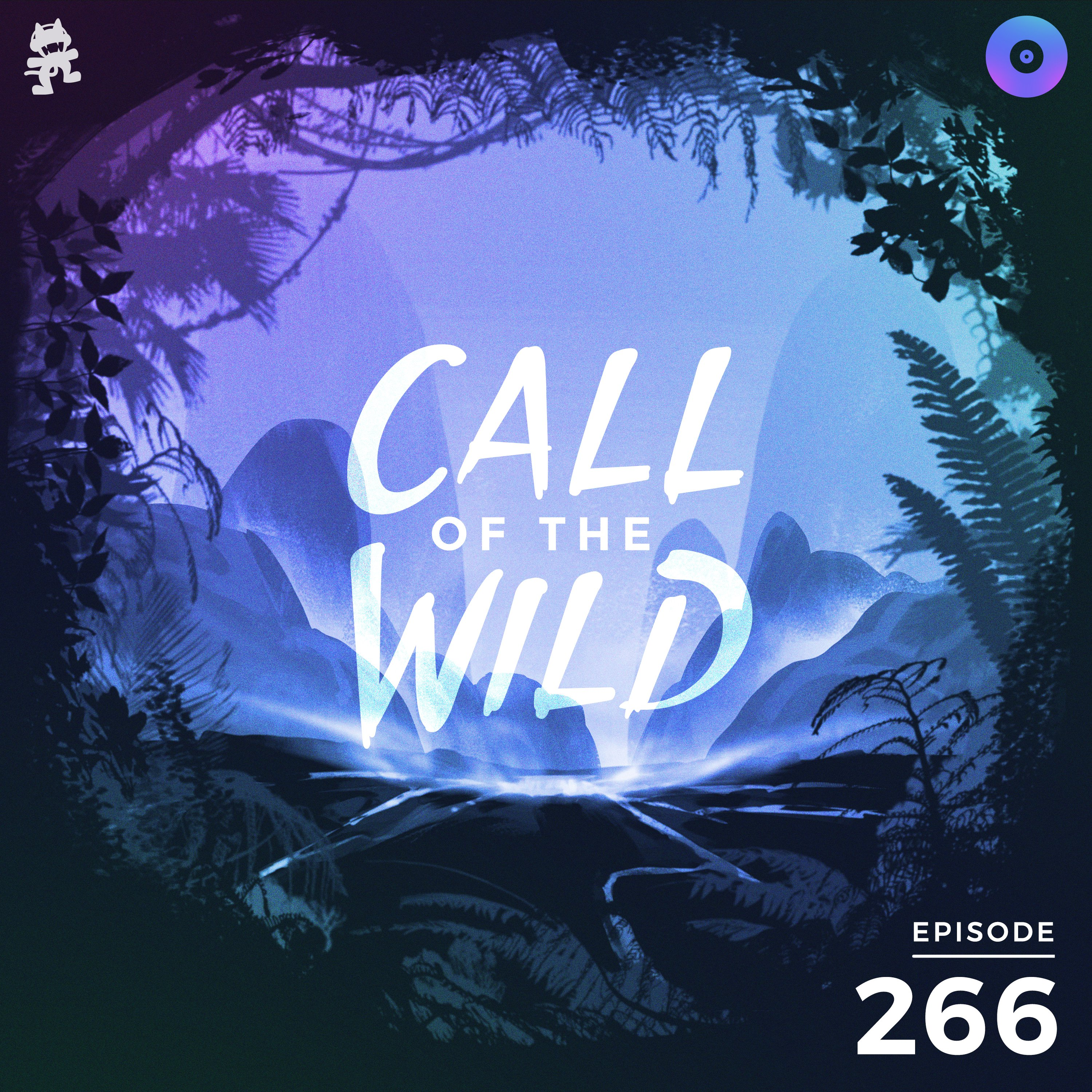 Monstercat: Call of the Wild - Episode 266