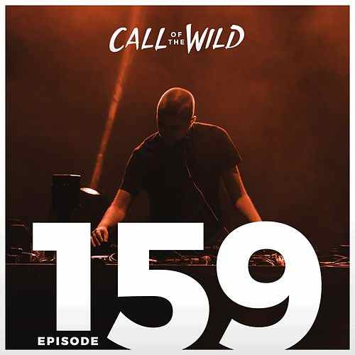 Monstercat: Call of the Wild - Episode 159