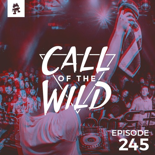 Monstercat: Call of the Wild - Episode 245