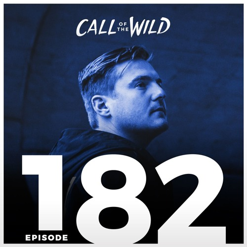 Monstercat: Call of the Wild - Episode 182