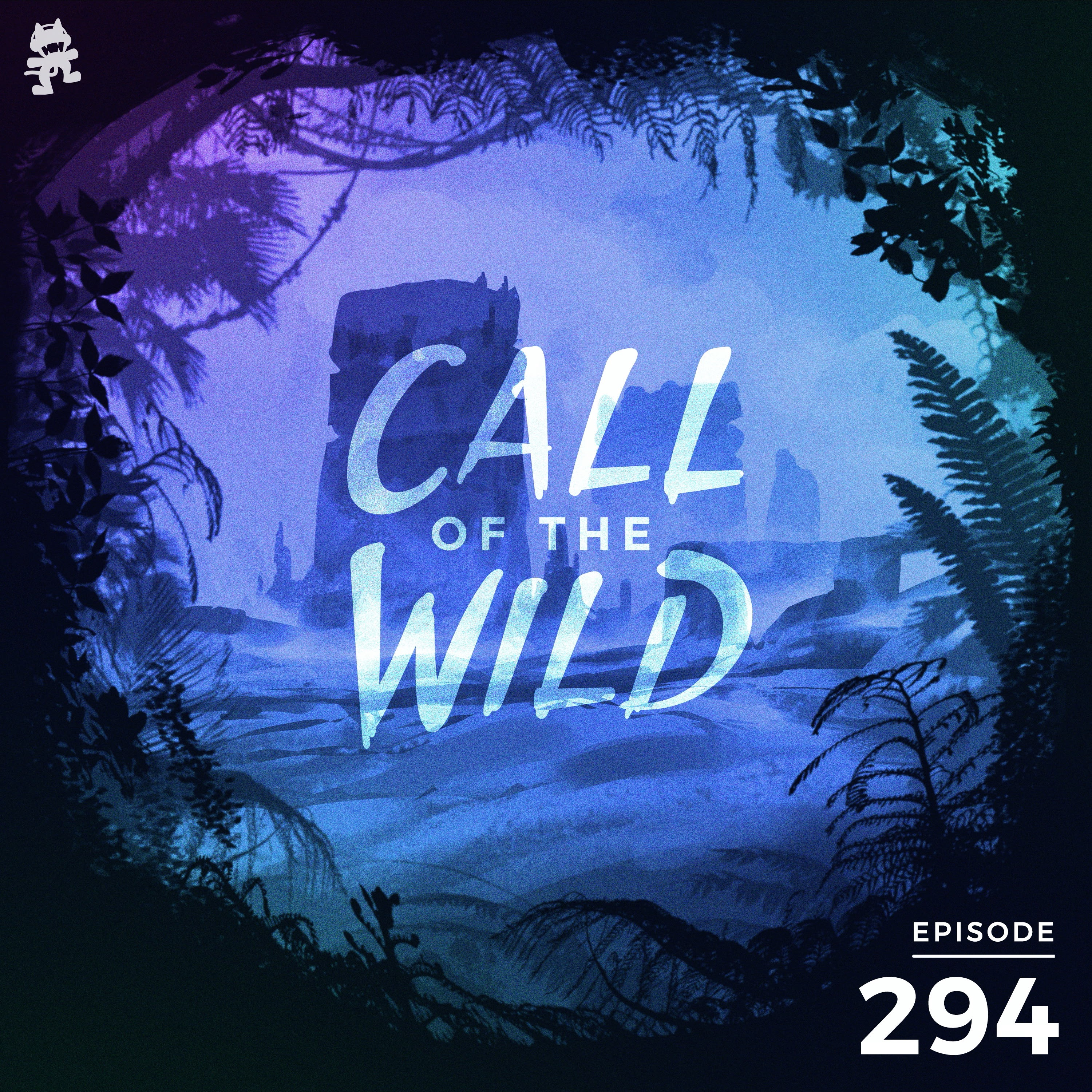 Monstercat: Call of the Wild - Episode 294