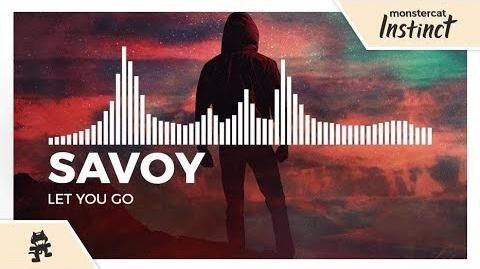 Savoy_-_Let_You_Go_-Monstercat_Release-
