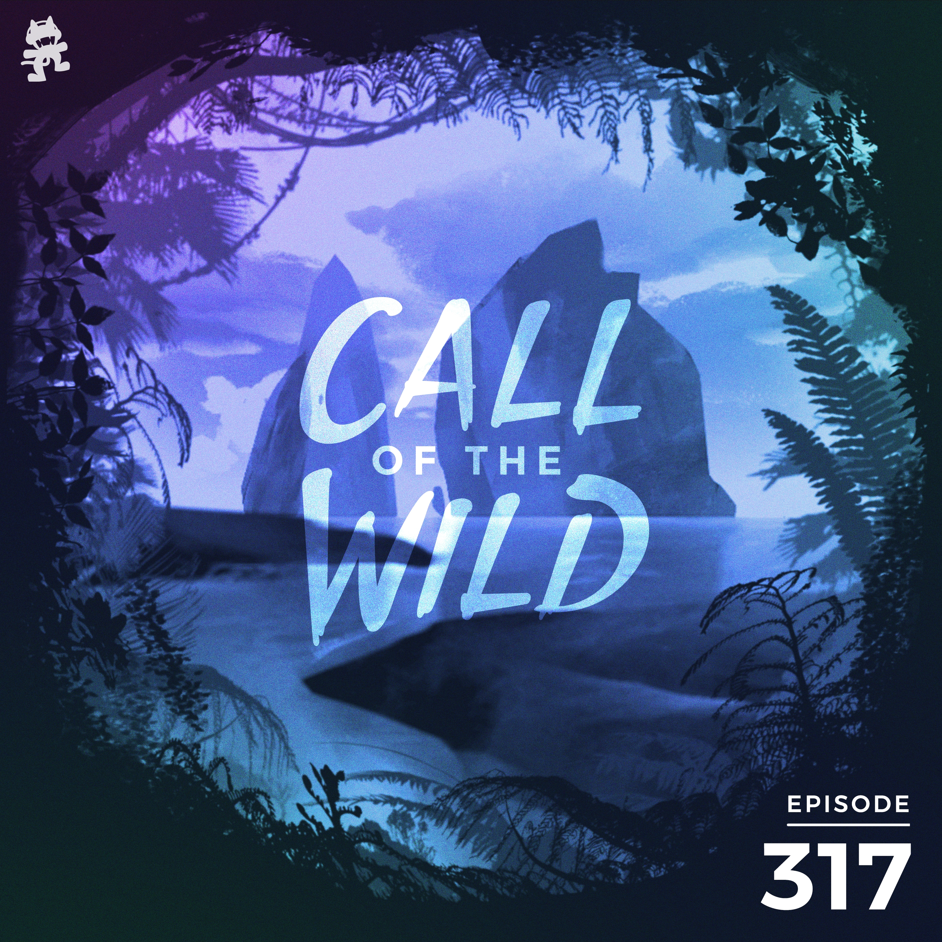 Monstercat: Call of the Wild - Episode 317