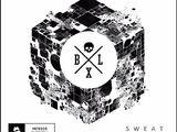 Sweat (Bixel Boys Remix)