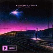 CloudNone & Direct - Guilty Pleasures EP