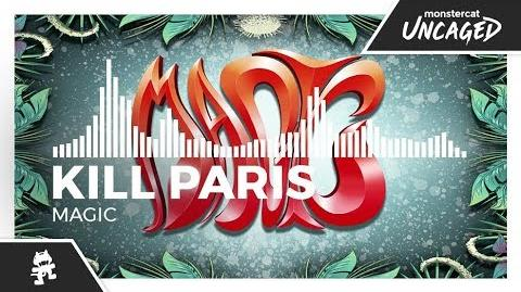 Kill_Paris_-_Magic_-Monstercat_Release-
