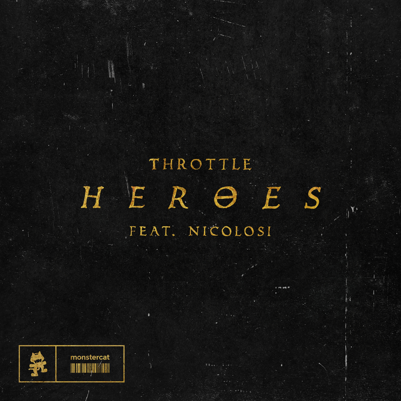 Heroes (Throttle)