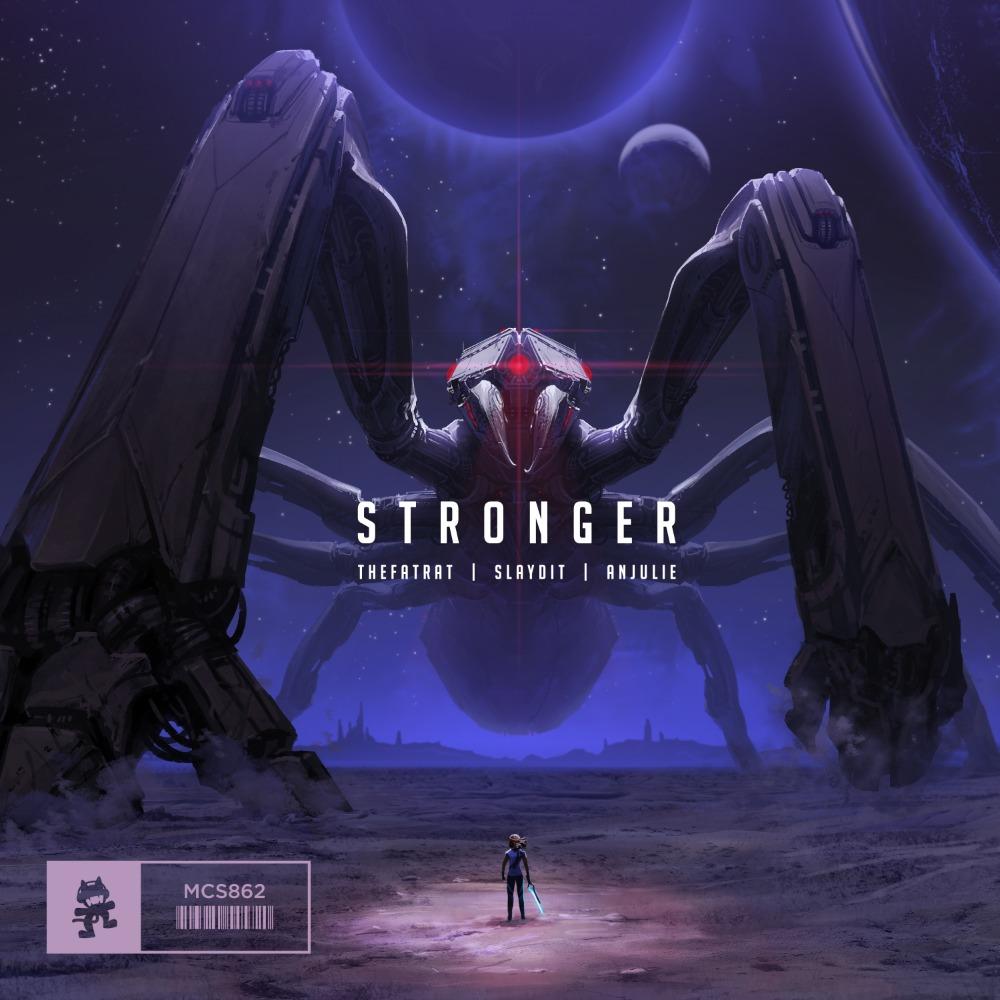 Stronger (TheFatRat, Slaydit & Anjulie)