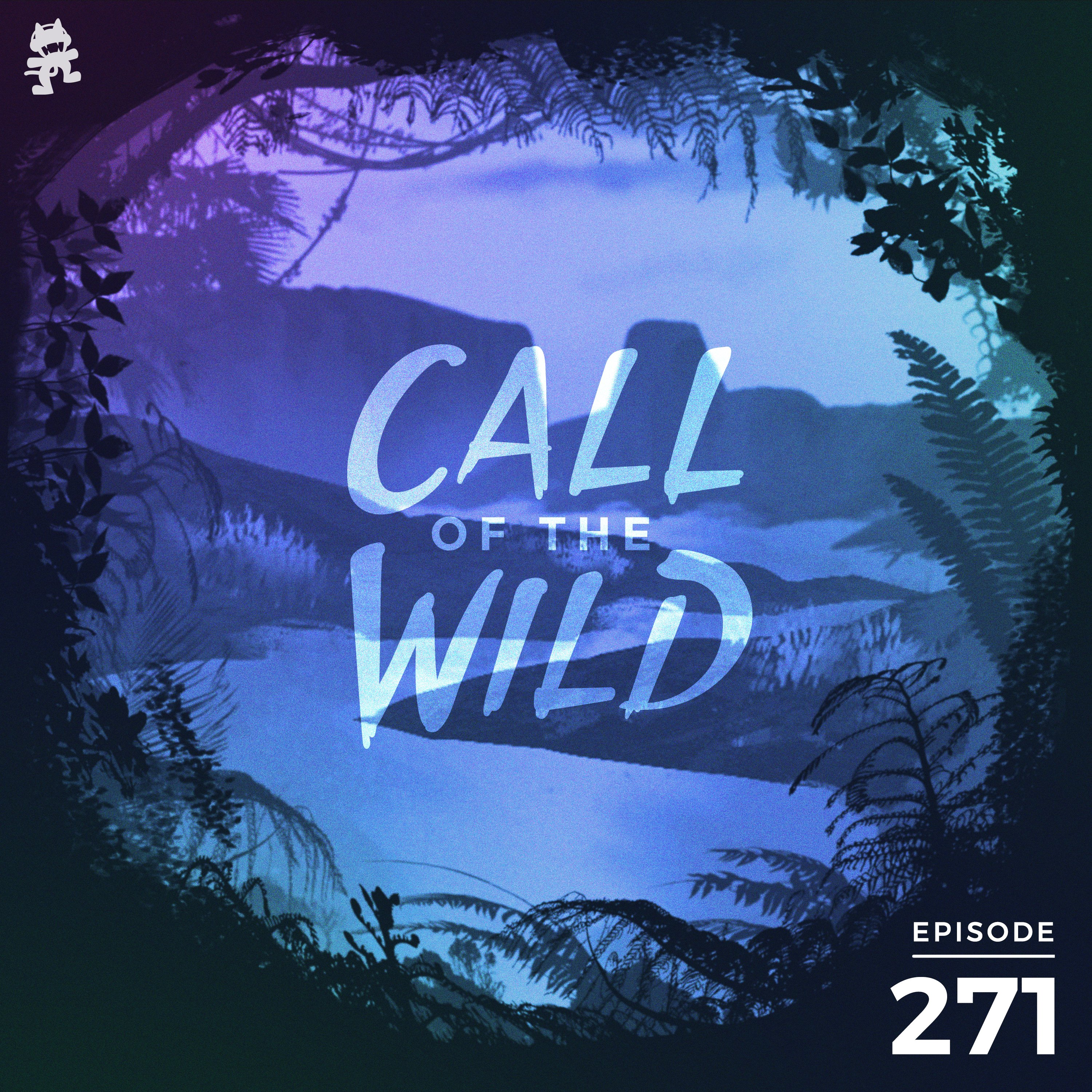 Monstercat: Call of the Wild - Episode 271