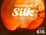 Monstercat Silk Showcase 616