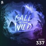 Monstercat: Call of the Wild - Episode 337