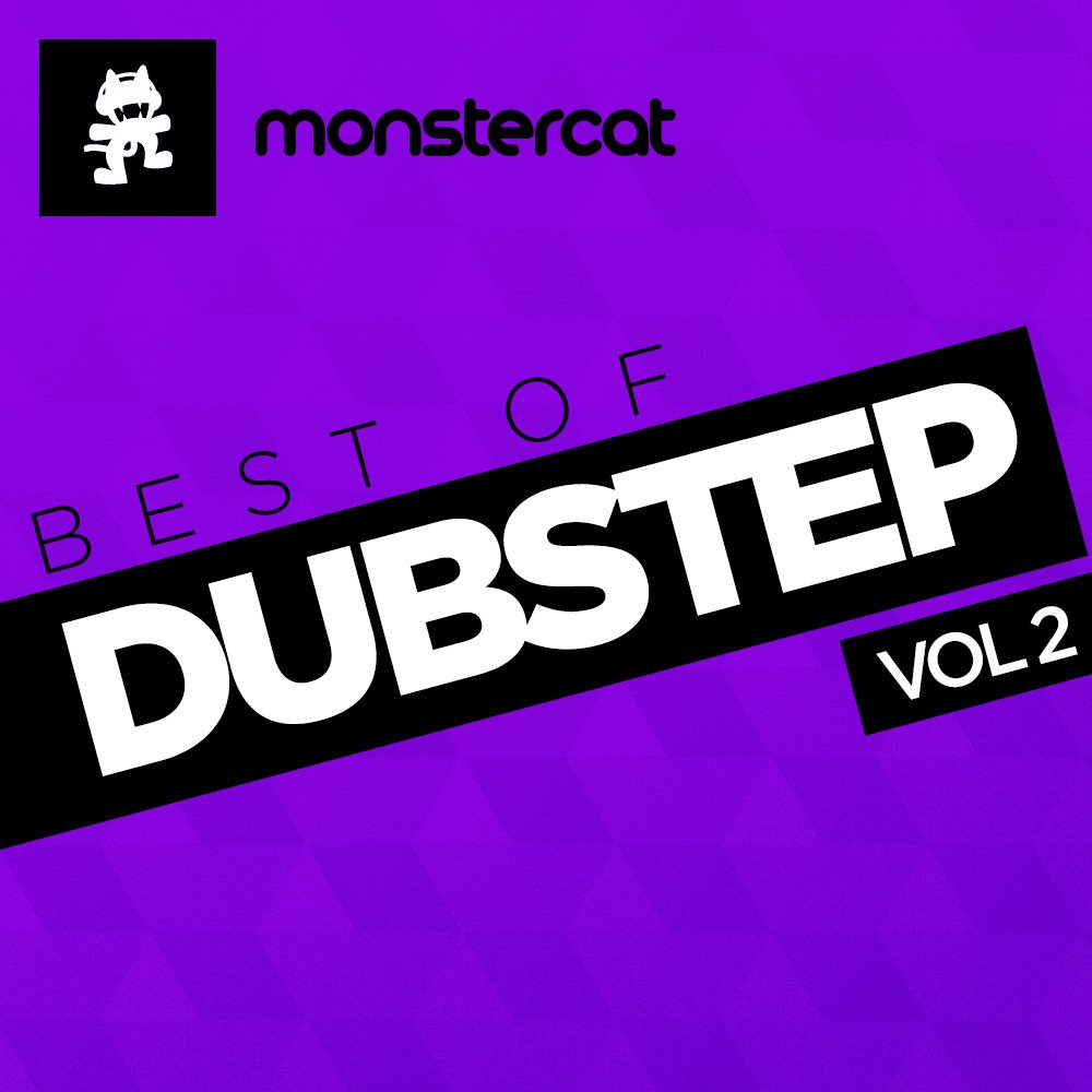 Monstercat - Best of Dubstep Vol. 2