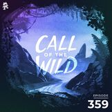 Monstercat: Call of the Wild - Episode 359