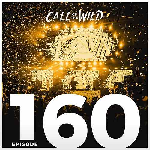 Monstercat: Call of the Wild - Episode 160