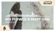 Mr FijiWiji & Matt Van - Enough -Monstercat Release-