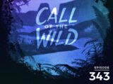 Monstercat: Call of the Wild - Episode 343