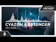 Cyazon & Essenger - Neo Soul -Monstercat Release-