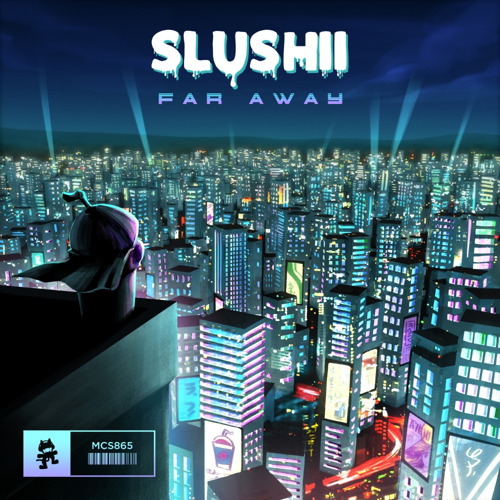 Far Away (Slushii)