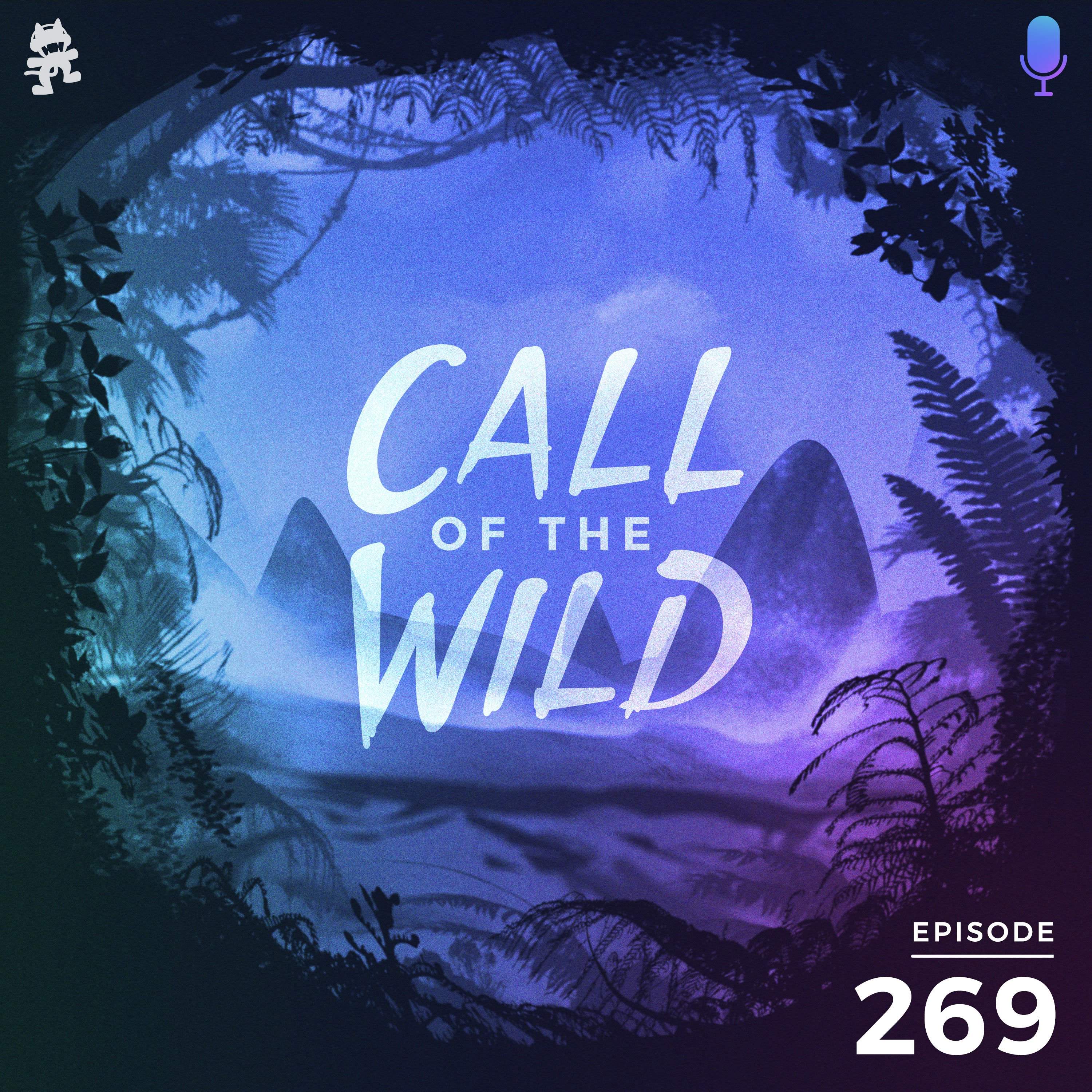 Monstercat: Call of the Wild - Episode 269