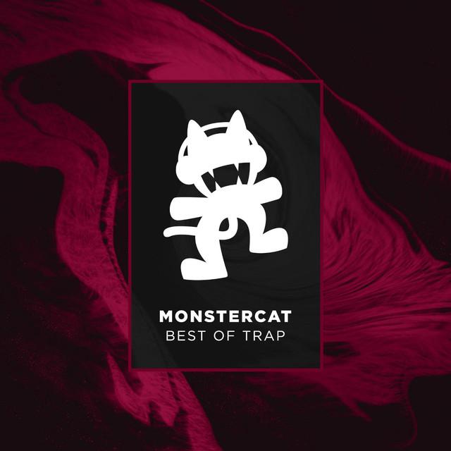 Monstercat - Best of Trap